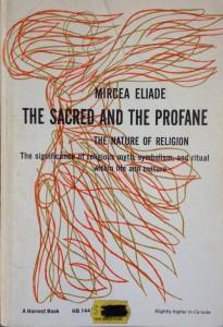 The Sacred and The Profane