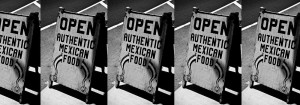 """Open Authentic Mexican Food"""" sign"