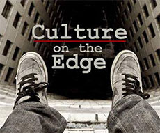Culture on the Edge