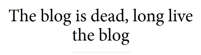 blogisdead