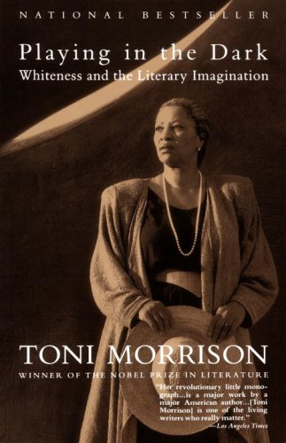 Playing in the Dark Toni Morrison