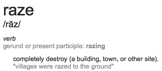 The definition of the word raze