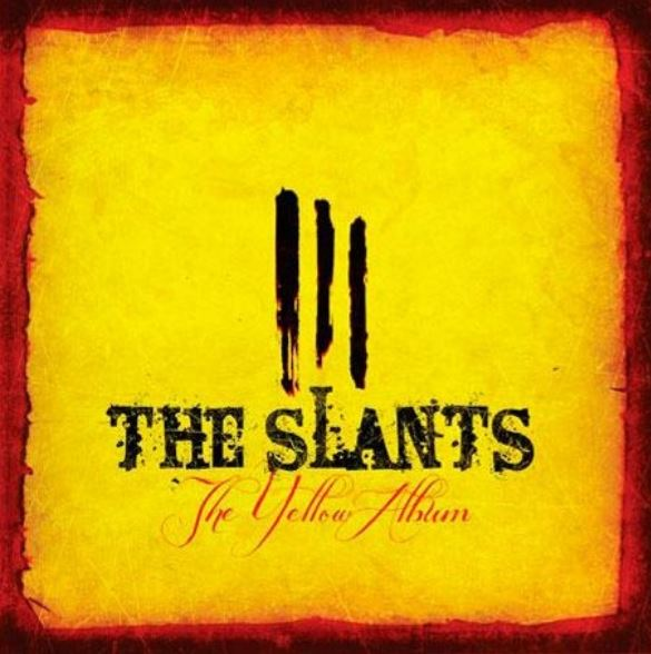 The Slants The Yellow Album