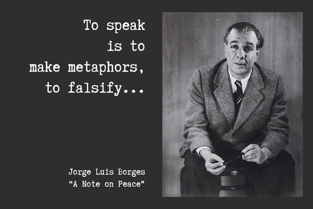 An image of a photo and a quote by Jorge Luis Borges