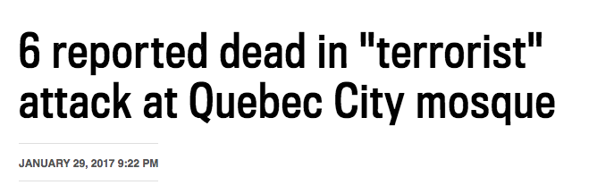 An image of a news headline regarding a terrorist attack in Quebec City mosque
