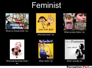 An image of different ways people look at feminists