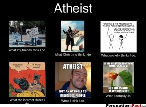 An image of what people think Atheist do and don't do